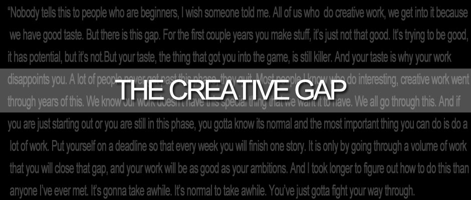 The Creative Gap