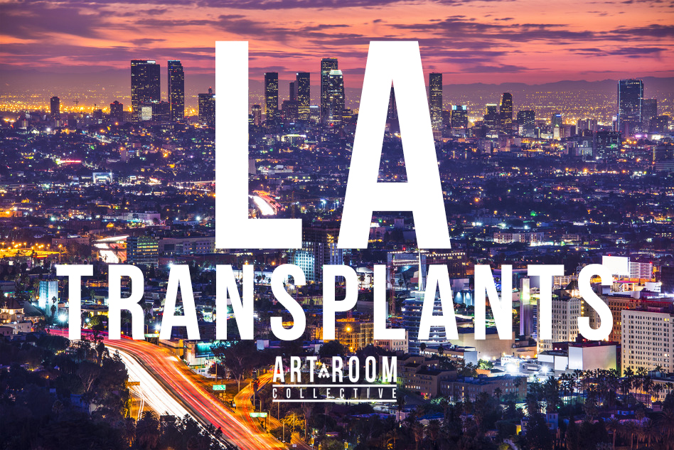 LA Transplants - Art Room Collective